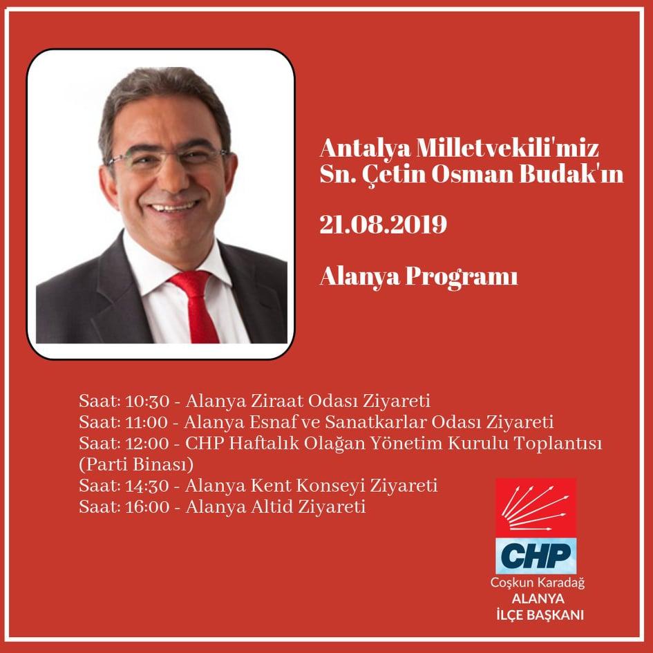 CHP MİLLETVEKİLİ OSMAN ÇETİN BUDAK,YARIN ALANYA DA...