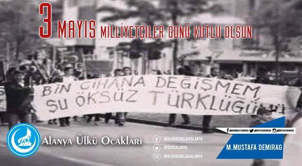 Alanya Ülkü Ocakları 3 Mayıs Milliyetçiler Günü Basın Açıklaması...