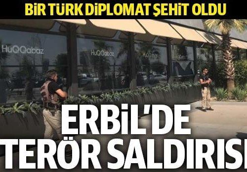 ERBİL DE DİPLOMATIMIZA KAHPE SALDIRI...